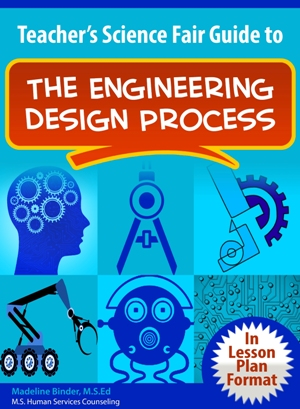 image of Teacher's Science Fair Guide Engineering Design Process ebook