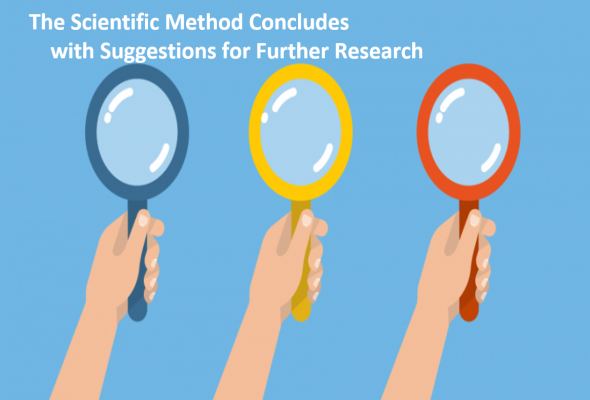 The Scientific Method and Importance of Further Research