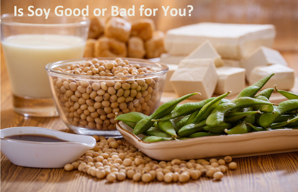 Is Soy Good for Your Health?