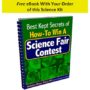 Best Kept Secrets of How to Win a Science Fair Contest